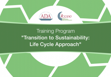 "Upcoming Training Program: ""Transition to Sustainability: Life Cycle Approach"""