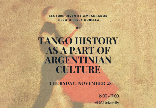 Today's lecture: Tango history as a part of Argentinian culture