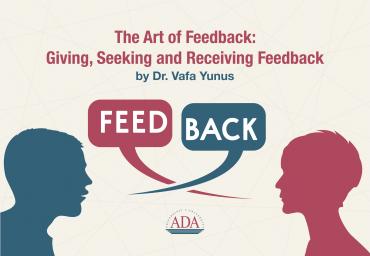 The Art of Feedback: Giving, seeking and receiving feedback