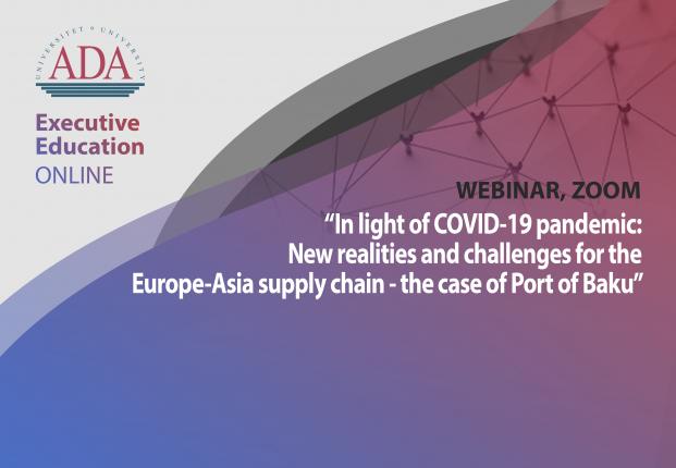"Next webinar with Dr. Taleh Ziyadov, Director-General of ""Baku International Sea Trade Port"""