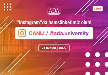 """ADA Universitetinin """"Instagram"""" səhifəsində canlı yayım"""
