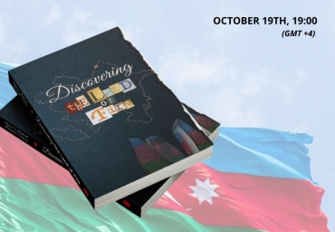 "Webinar: ""Azerbaijan from Foreign Perspective"" dedicated to Independence Day of Republic of Azerbaijan"