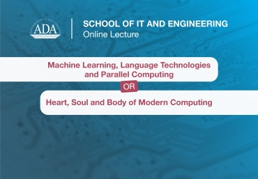 Online Lecture by Dr. Abzatdin Adamov and Dr. Samir Rustamov, SITE faculty members
