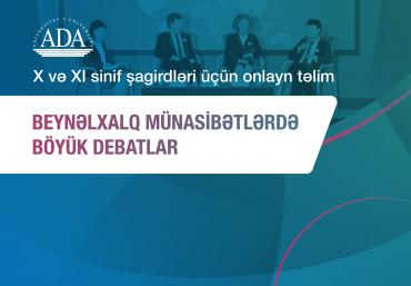 """Onlayn Təlim: """"Beynəlxalq münasibətlərdə böyük debatlar"""""""
