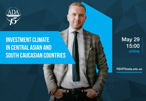 Online Seminar: Investment Climate in Central Asian  and South Caucasian Countries