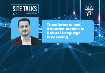 """""""SITE Talks"""" seminar: Transformers and Attention models in Natural Language Processing"""