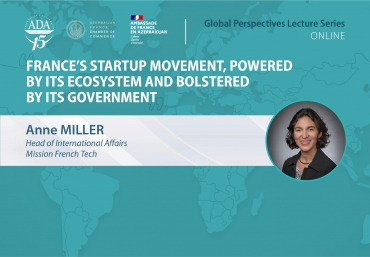Lecture by Anne Miller: France's startup movement, powered by its ecosystem and bolstered by its government