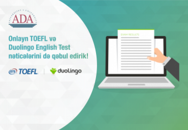 ADA University is now accepting online TOEFL and Duolingo English Test results