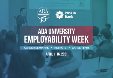 ADA University Employability Week: 1-10 April 2021